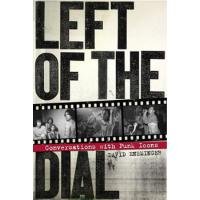 LEFT OF THE DIAL - CONVERSATIONS WITH PUNK ICONS