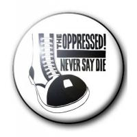BADGE THE OPPRESSED
