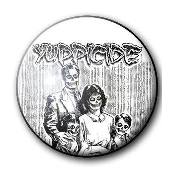 BADGE YUPPICIDE (1)