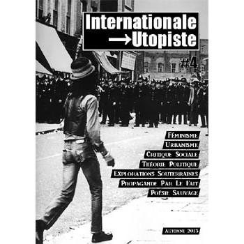 INTERNATIONALE UTOPISTE N°4 (NOV 2013)