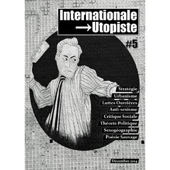 INTERNATIONALE UTOPISTE N°5 (DEC 2014)