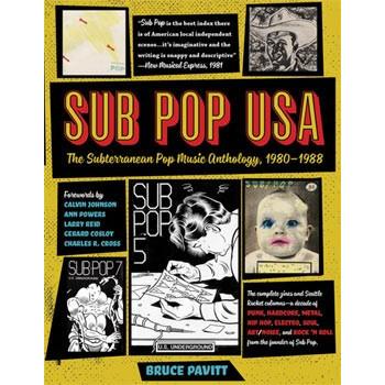 SUB POP USA - THE SUBTERRANEAN POP MUSIC ANTHOLOGY 1980-1988