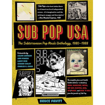 SUB POP USA - THE SUBTERRANEAN POP MUSIC ANTHOLOGY 1980-1988