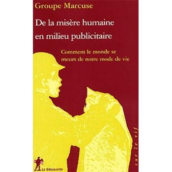 DE LA MISERE HUMAINE EN MILIEU PUBLICITAIRE