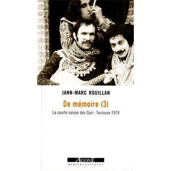 DEMEMOIRE (3) LACOURTESAISONDESGARI: TOULOUSE 1974