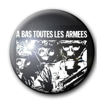 BADGE A BAS TOUTES LES ARMÉES