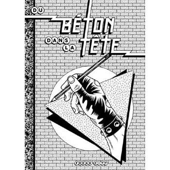 DU BETON DANS LA TETE