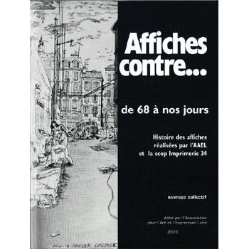 LIVRE AFFICHES CONTRE DE 68 A NOS JOURS