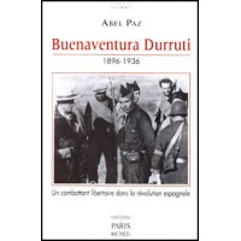 LIVRE BUENAVENTURA DURRUTI 1896-1936