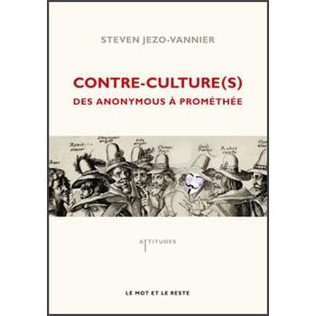 LIVRE CONTRE CULTURE(S) DES ANONYMOUS A PROMETHEE