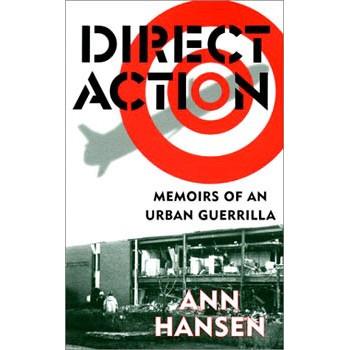 LIVRE DIRECT ACTION: MEMOIRS OF AN URBAN GUERILLA