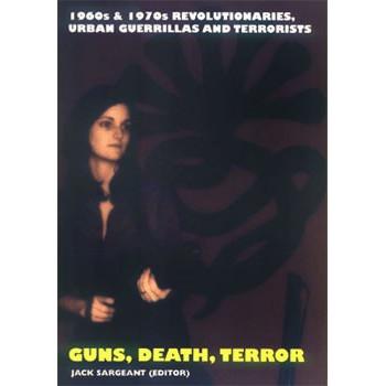 LIVRE GUNS, DEATH, TERROR