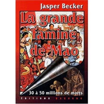 LIVRE LA GRANDE FAMINE DE MAO