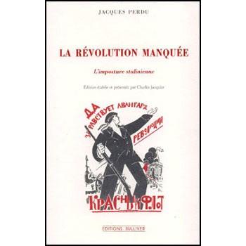 LIVRE LA REVOLUTION MANQUEE