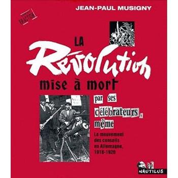 LIVRE LA REVOLUTION MISE A MORT