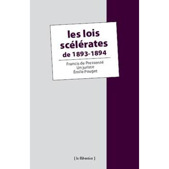 LIVRE LES LOIS SCELERATES DE 1893-1894