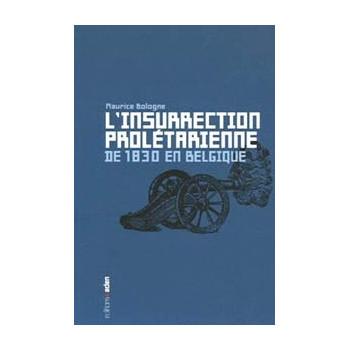 LIVRE L'INSURRECTION PROLETARIENNE DE 1830 EN BELGIQUE