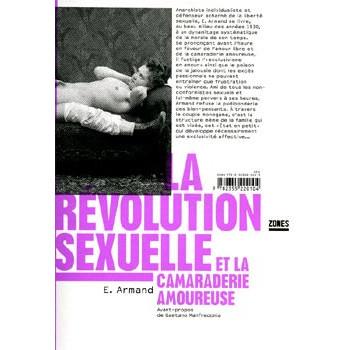 LIVRE LA REVOLUTION SEXUELLE ET LA CAMARADERIE AMOUREUSE