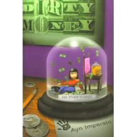 DIRTY MONEY AND OTHER STORIES