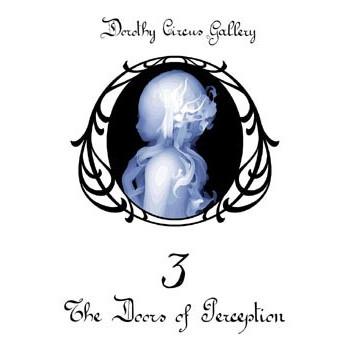 THE DOORS OF PERCEPTION VOL.3