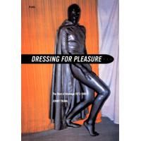 DRESSING FOR PLEASURE