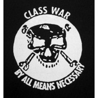 PATCH CLASS WAR - BY ALL MEANS NECESSARY