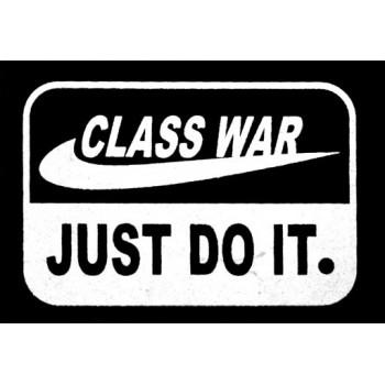 PATCH CLASS WAR - JUST DO IT