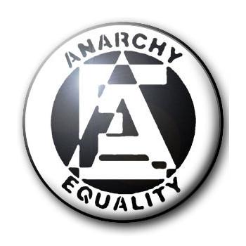 BADGE ANARCHY EQUALITY