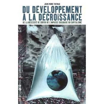 DU DEVELOPPEMENT A LA DECROISSANCE