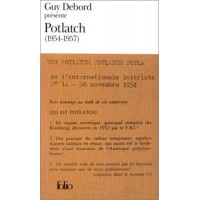 GUY DEBORD PRESENTE POTLATCH (1954-1957)