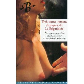 TROIS AUTRES ROMANS DE LA BRIGANDINE