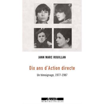 DIX ANS D'ACTION DIRECTE 1977-1987