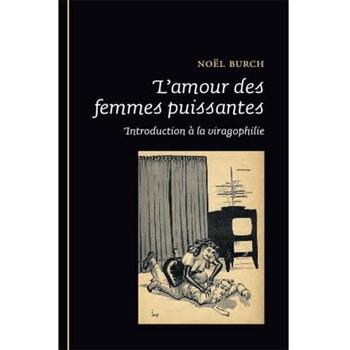 livre L'AMOUR DES FEMMES PUISSANTES burch
