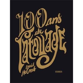 100 Ans De Tatouage