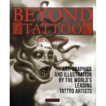 livre art tatouage BEYOND TATTOO Allan Graves - Graffito books