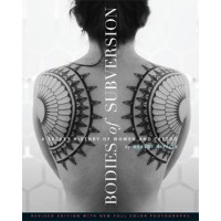 livre tatouage BODIES OF SUBVERSION Power House Books