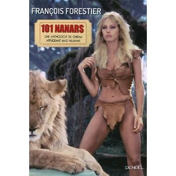 livre LES 101 NANARS forestier