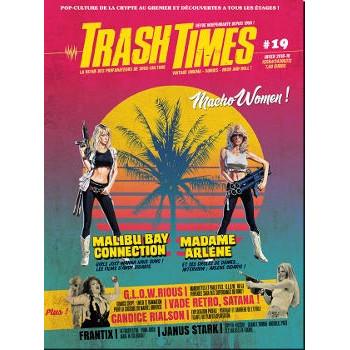 TRASH TIMES N°19 PRINTEMPS 2019