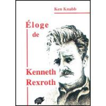 ELOGE DE KENNETH REXROTH