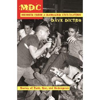 MDC - MEMOIR FROM A DAMAGED CIVILIZATION