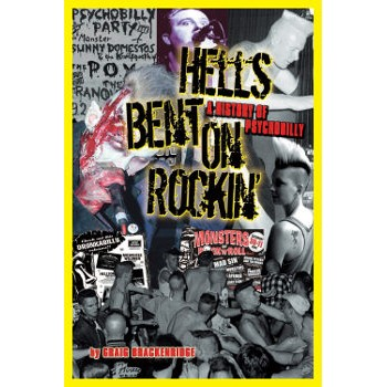 HELL'S BENT ON ROCKIN' (A HISTORY OF PSYCHOBILLY)