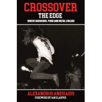 CROSSOVER THE EDGE - WHERE HARDCORE, PUNK AND METAL COLLIDE