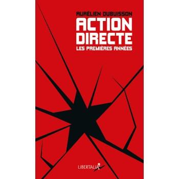 ACTION DIRECTE - LES PREMIERES ANNÉES
