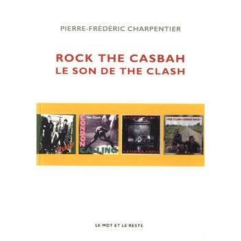 ROCK THE CASBAH - LE SON DE THE CLASH
