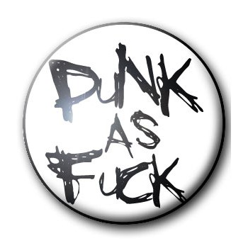 BADGE PUNK AS FUCK