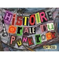 HISTOIRE ORALE DU PUNK ROCK