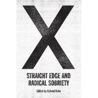 X : STRAIGHT EDGE AND RADICAL SOBRIETY