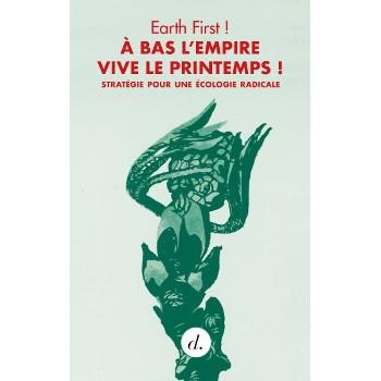 A BAS L'EMPIRE, VIVE LE PRINTEMPS !
