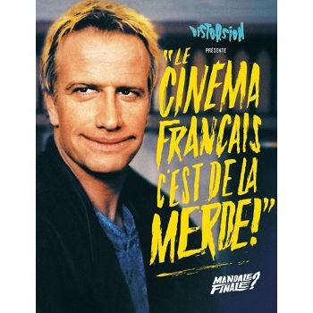 LE CINEMA FRANÇAIS C'EST DE LA MERDE ! 3
