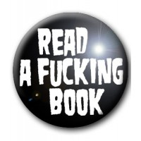 BADGE READ A FUCKING BOOK